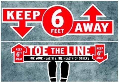 """A sign that says """"Keep six feet away. Toe the line for your health and the health of others."""""""